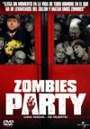 Zombies Party : Una noche... de muerte